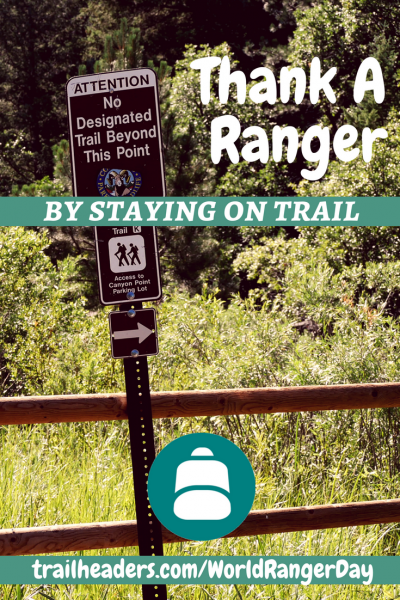 thank a ranger stay on trail sign